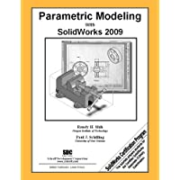 Parametric Modeling with SolidWorks 2009