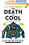 The Death of Cool: From Teenage Rebel...