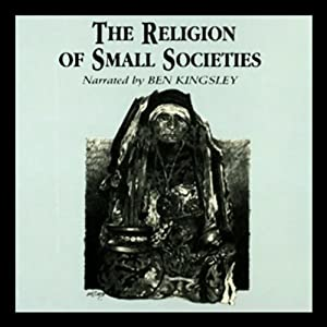 The Religion of Small Societies Audiobook