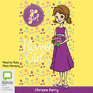 Flower Girl: Go Girl!, Book 30 Audiobook