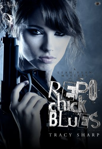 Repo Chick Blues (The Leah Ryan Mysteries)
