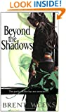 Beyond the Shadows: The Night Angel Trilogy, 3