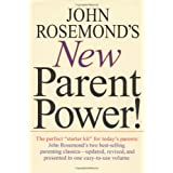 John Rosemond's New Parent Power! ~ John Rosemond