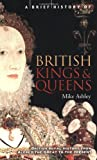 A Brief History of British Kings & Queens (English Edition)