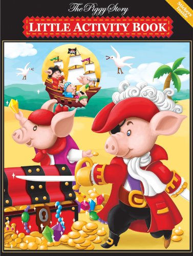 Piggy Story Little Activity Book, Piggy Pirates