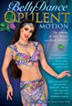Bellydance - Opulent Motion The Artis...