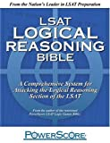 img - for The PowerScore LSAT Logical Reasoning Bible by David M. Killoran published by PowerScore Publishing (2009) book / textbook / text book