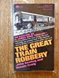 img - for The Great Train Robbery book / textbook / text book