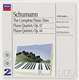 Schumann: The Complete Piano Trios / Piano Quartet, Op. 47 / Piano Quintet, Op. 44