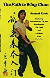 Samuel Kwok Path to Wing Chun