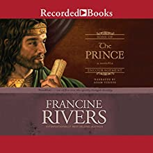 The Prince: Jonathan (Sons of Encouragement, Book 3) Audiobook by Francine Rivers Narrated by Adam Verner