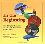 In the Beginning: The Story of Genesis and Earth Activities for Children (0809167174) by Michael J. Caduto