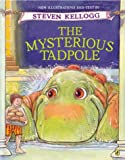 The Mysterious Tadpole (0142401404) by Kellogg, Steven
