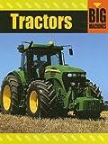 Tractors (Big Machines)