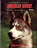 img - for Siberian Husky - Heute book / textbook / text book