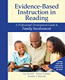 img - for Evidence-Based Instruction in Reading: A Professional Development Guide to Family Involvement book / textbook / text book