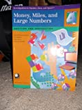Money, Miles, & Large Numbers: Addition & Subtraction (Investigations in Number, Data, & Space)