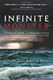 Infinite Monster: Courage, Hope, and Resurrection in the Face of One of America's Largest Hurricanes