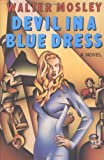 Devil in a Blue Dress (0393028542) by Walter Mosley