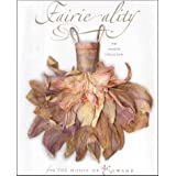 Fairie-ality: The Ellwand Collectionby Eugenie Bird