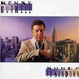 echange, troc Kenny Burrell - Sunup to sundown