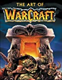 The Art of Warcraft (0744000815) by Bart G. Farkas