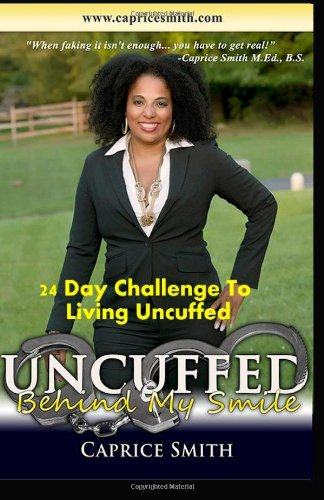 24 Day Challenge: To Living Uncuffed