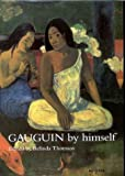 Gauguin by Himself (0316855014) by Paul Gauguin