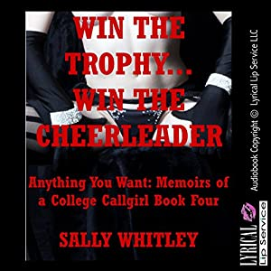 Win the Trophy, Win the Cheerleader: An Anal Sex Gangbang Erotica Story Audiobook
