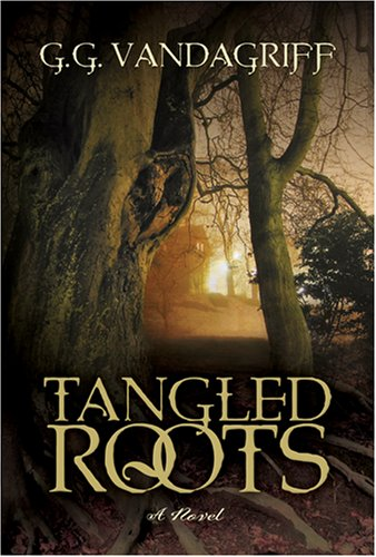 Tangled Roots, G. G. VANDAGRIFF