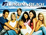 Laguna Beach: Show Them What You've Got