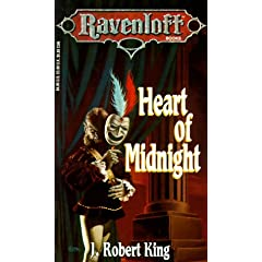 Heart of Midnight (Ravenloft Books) by J. Robert King