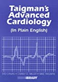 img - for Taigman's Advanced Cardiology (In Plain English) book / textbook / text book