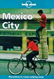 Lonely Planet Mexico City (1st ed) (086442499X) by Noble, John