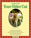 img - for Caring for Your Older Cat book / textbook / text book