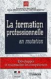 echange, troc M. Campinos-Dubernet, B. Brochier, H. Jacot - La formation professionnelle en mutation