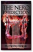 The Nero Prediction