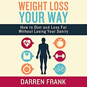 Weight Loss Your Way Audiobook