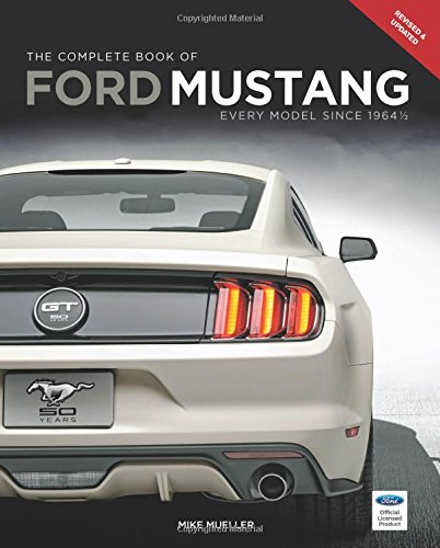 the-complete-book-of-ford-mustang-every-model-since-1964-1-2