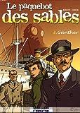 echange, troc Arroyo, Jacques Hiron - Le paquebot des sables, Tome 3 : Günther