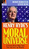 Henry Hyde's Moral Universe: Where More Than Space and Time Are Warped