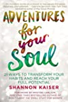 Adventures for Your Soul: 21 Ways to...