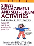 Stress-Management and Self-Esteem Activities: Just for the Health of It, Unit 5