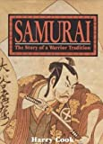 Samurai: The Story of a Warrior Tradition