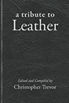 Tribute to Leather (Boner Books)