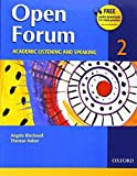 img - for Open Forum 2 Student Book: Academic Listening and Speaking (Open Forum Series) by Blackwell, Angela, Naber, Therese (2006) Paperback book / textbook / text book
