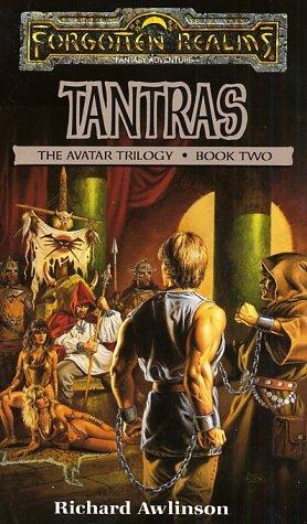 Tantras (Forgotten Realms:  Avatar Trilogy, Book 2), RICHARD AWLINSON