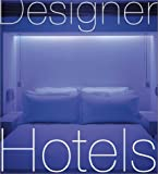 Designer Hotels (0823013014) by Cuito, Aurora