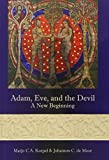img - for By Marjo C. a. Korpel Adam, Eve, and the Devil: A New Beginning (Hebrew Bible Monographs) [Hardcover] book / textbook / text book