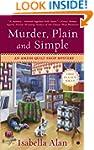 Murder, Plain and Simple: An Amish Qu...
